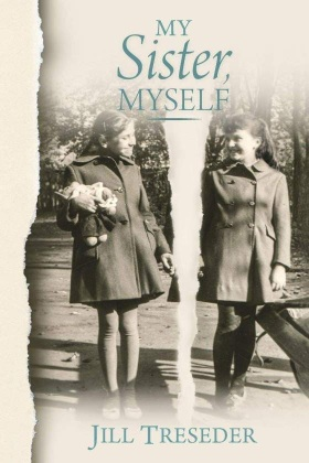 A book cover showing an old 1950s photograph of two girls smiling. The photo is torn down the middle and the tear separates the two girls. The title says My Sister Myself